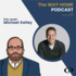 The Way Home: Michael Kelley on family devotionals