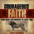Episode 368: Episode 368 - Courageous Faith - Daniel