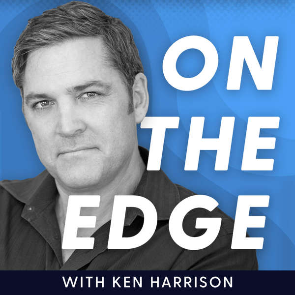 On The Edge with Ken Harrison