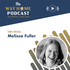 The Way Home: Melissa Fuller on women in ministry and studying the Bible