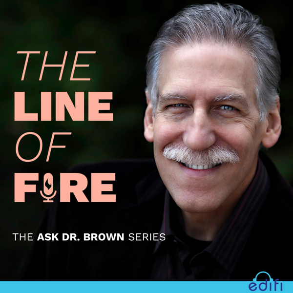 The Line of Fire: The Ask Dr. Brown Series