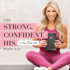 56. Introducing the Strong. Confident. His. Faith and Fitness Devotional