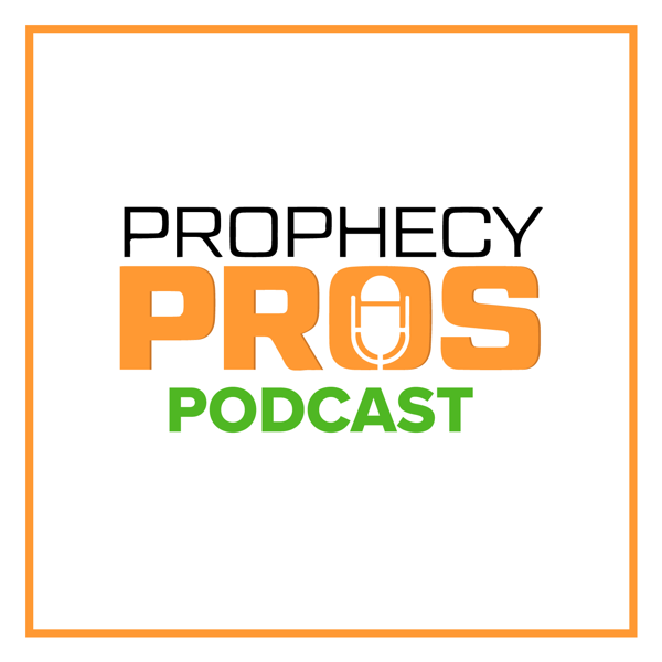 Prophecy Pros Podcast