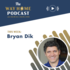 The Way Home: Bryan Dik on work and calling
