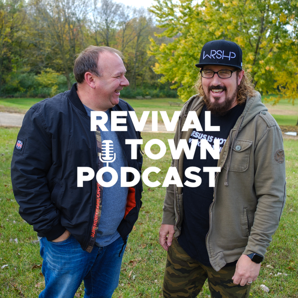 Revival Town Podcast