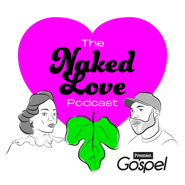 The Naked Love Podcast