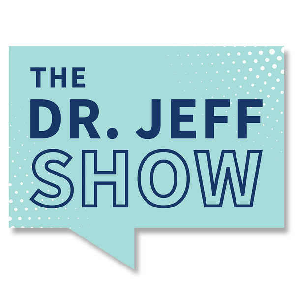 The Dr. Jeff Show